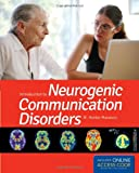 Introduction to Neurogenic Communication Disorders, M. Hunter Manasco, 0763794171