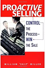 ProActive Selling: Control the Process -- Win the Sale Paperback