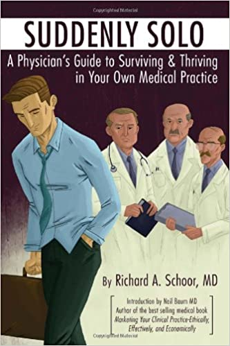 Scarica libri in formato mp3 Suddenly Solo: A physician's guide to surviving & thriving in your own medical practice PDF ePub MOBI