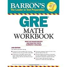 Barron's GRE Math Workbook, 2nd Edition