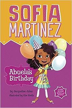Abuela's Birthday (Sofia Martinez) by Jacqueline Jules (2015-02-01)