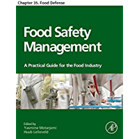 Food Safety Management: Chapter 35. Food Defense (English Edition)
