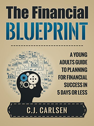Amazon the financial blueprint a young adults guide to the financial blueprint a young adults guide to planning for financial success in 5 days malvernweather Images