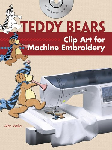 Teddy Bears Clip Art for Machine Embroidery (Dover Clip Art Embroidery)