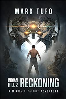 Indian Hill 2: Reckoning (A Michael Talbot Adventure) by [Tufo, Mark]