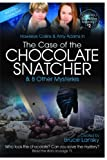The Case of the Chocolate Snatcher, M. Masters, 1442469005
