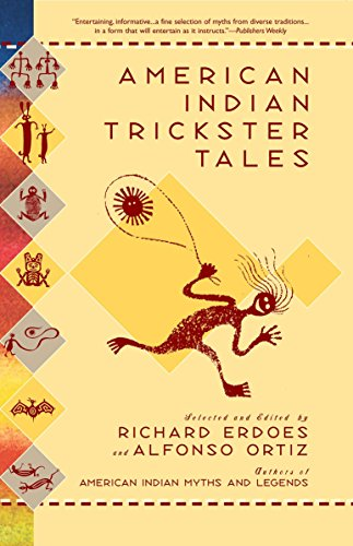 American Indian Trickster Tales (Myths and Legends) (Native American Myths And Legends For Kids)