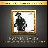 Money Talks - A Tribute To the Bear Quartet