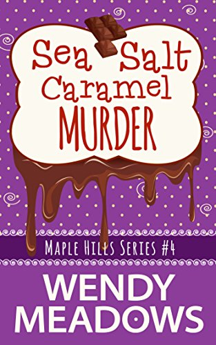 Sea Salt Caramel Murder (A Maple Hills Cozy Mystery Book -