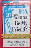 Wanna Be My Friend?, Leanne Domash and Judith Sachs, 0688119360
