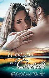 El Ocaso de Cavielli: Thriller romántico (Trilogía Cavielli nº 3) (Spanish Edition)