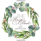 The Recipe Book: with Jen O'Sullivan