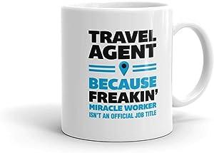 Funny Humor Novelty Travel Agent 11 oz Ceramic Coffee Tea Cug Mug