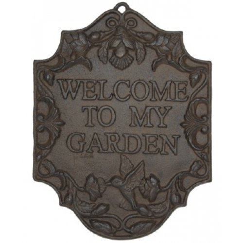 Iron Welcome To My Garden ()