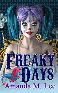 Freaky Days by Amanda M. Lee ebook deal