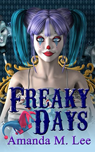 #freebooks – Freaky Days (A Mystic Caravan Mystery Book 1) by Amanda M. Lee