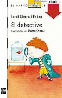 El detective par Sierra i Fabra