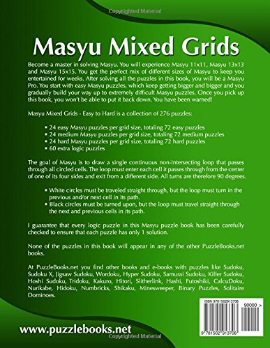 Masyu Mixed Grids - Easy to Hard - Volume 1 - 276 Puzzles ...