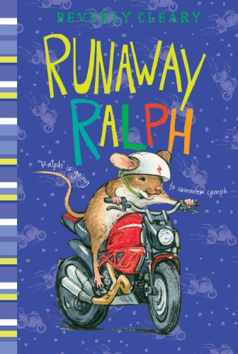 Runaway Ralph (Ralph Mouse Book 2) by [Cleary, Beverly]