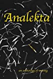 Analekta - an Anthology of Writing, L. Lee Shaw and Heather Frazier, 098911810X