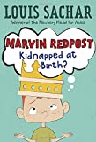 Marvin Redpost #1: Kidnapped at Birth? (A Stepping Stone Book(TM))