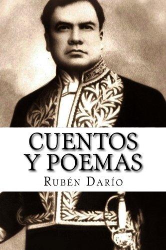 Rubén Darío, cuentos y poemas (Spanish Edition) PDF