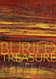 img - for Buried Treasure: The Gillespie Collection of Petrified Wood book / textbook / text book