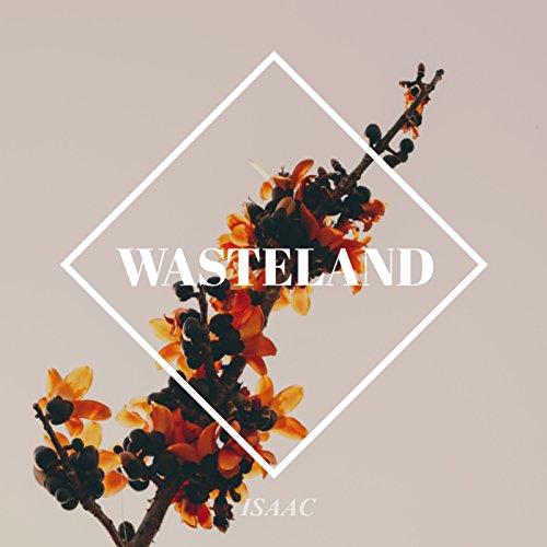 Isaac - Wasteland 2018