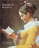 Baroque and Rococo, Marco Bussagli and Mattia Reiche, 1402759258