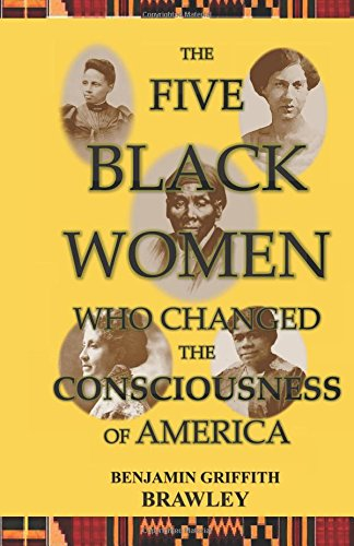 Download The Five Black Women Who Changed the Consciousness of America ebook
