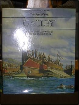 Descargar En Torrent Age Of The Galley: Mediterranean Oared Vessels Since Pre-classical Times De Epub