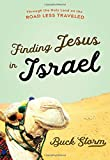 #5: Finding Jesus in Israel: Through the Holy Land on the Road Less Traveled