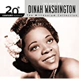20th Century Masters: The Millennium Collection: Best Of Dinah Washington