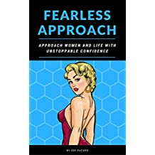 Amazon joe ducard books biography blog audiobooks kindle how to approach women fearless approach approach women and life with unstoppable confidence ccuart Gallery