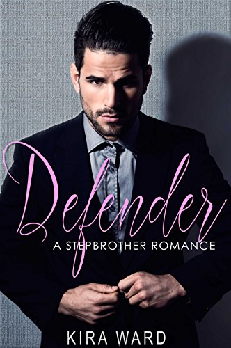 Defender: A Stepbrother Romance - Defenders Step