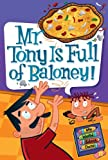 Mr. Tony Is Full of Baloney!, Dan Gutman, 0061704008