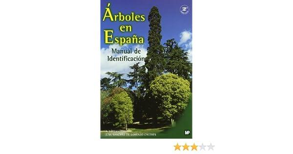 Árboles en España. Manual de identificación.: Amazon.es: López Lillo, Antonio: Libros