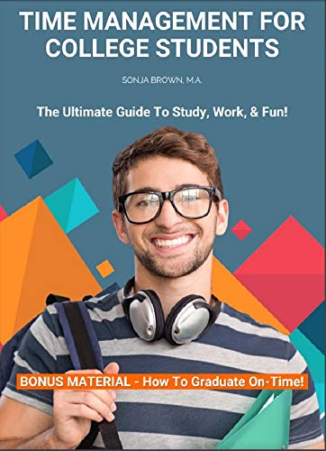 Time Management for College Students: How To Graduate On-time