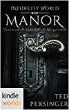 Infidelity: Manor (Kindle Worlds Novella)