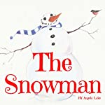 The Snowman: Bedtime Story for Kids | Angela Lake