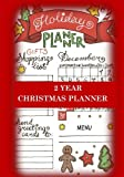 Christmas Planner Two Year Christmas Planner: Holiday Planner for Shopping Lists, Grocery Lists, Menus and Christmas Memories (Holiday Notebooks and Planners)