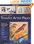 Create with Transfer Artist Paper: Us...