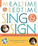 Mealtime and Bedtime Sing & Sign: Learning Signs the Fun Way through Music and Play