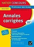 Hatier Concours - CRPE - Annales corrigées 2012 Epreuves d'admissibilité