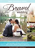 2013 Bravo! Wedding Resource Guide, Mary Lou Burton, 0982964641