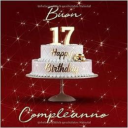 Buon Compleanno 17 Anni Libro Degli Ospiti Con 110 Pagine