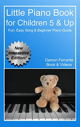 Little Piano Book: Fun, Easy, Step-By-Step, Teach-Yourself
