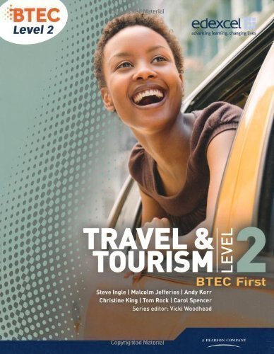 BTEC Level 2 First Travel and Tourism Student Book (BTEC First Travel & Tourism) 1st (first) Edition by Spencer, Ms Carol, King, Christine, Jefferies, Mr Malcolm, K published by Edexcel (2010)