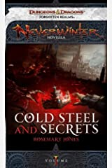 Cold Steel and Secrets: A Neverwinter Novella, Part I Kindle Edition