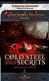 Cold Steel and Secrets: A Neverwinter Novella, Part I